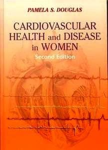 Cardiovascular Health and Disease in Women