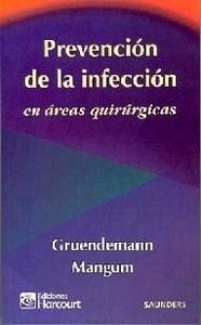 Prevención de las Infeciones en Areas Quirúrgicas