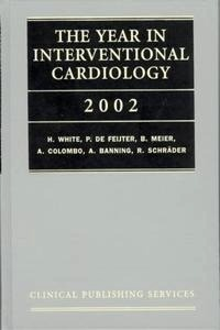 The Year in Interventional Cardiology 2002