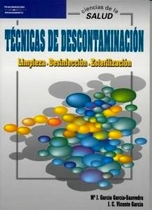 """Tecnicas de Descontaminacion """"Limpieza, Desinfeccion, Esterilizacion."""""""