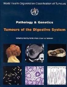 "Tumors of the Digestive System. Vol. 2 ""Pathology and Genetics"""