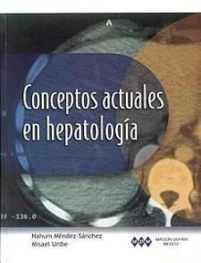 Conceptos Actuales en Hepatologia