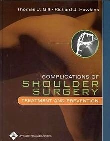 "Complications Of Shoulder Surgery ""Treatment And Prevention"""