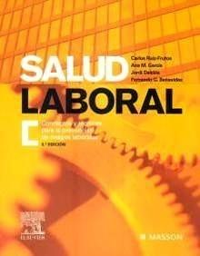 """Salud Laboral """"Conceptos y Técnicas para la Prevención de Riesgos Laborales."""""""