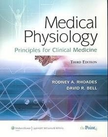 "Medical Physiology ""Principles For Clinical Medicine"""