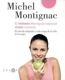 El Método Montignac Especial Mujer Ilustrado
