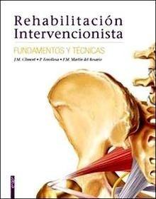 Rehabilitación Intervencionista, Fundamentos y Técnicas