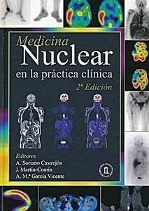 Medicina Nuclear en la Práctica Clínica