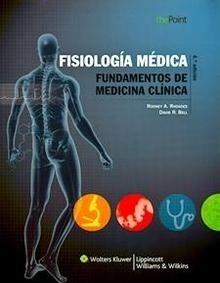 Fisiología Médica. Fundamentos de Medicina Clínica