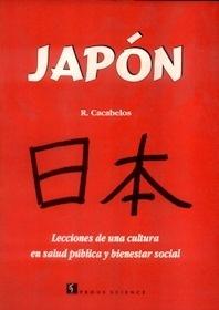 """Japón. Lecciones de una Cultura en Salud Pública y Bienestar """"Social"""""""