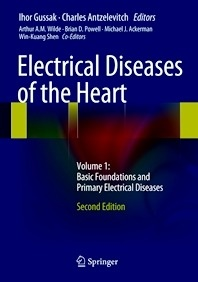 """Electrical Diseases of the Heart Vol. 1 """"Basic Foundations and Primary Electrical Diseases"""""""