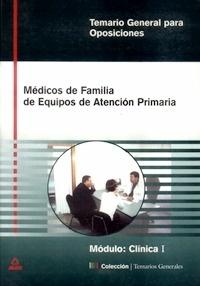"""Medicos de familia de equipos de Atención Primaria """"Modulo: Clínica I"""""""