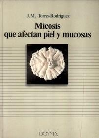 Micosis que Afectan Piel y Mucosas