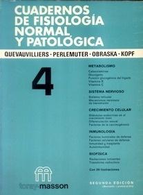 Cuadernos de Fisiologia Normal y Patologica T/4 Vol.4