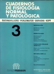 Cuadernos de Fisiologia Normal y Patologica T/3 Vol.3