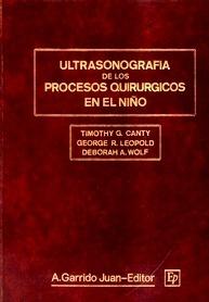 Ultrasonografía de los Procesos Quirúrgicos en el Niño