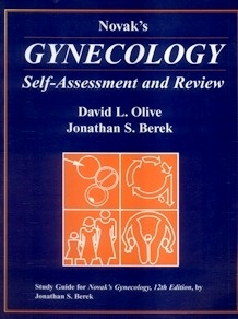 "Novak's Gynecology. ""Self Assessment and Review"""