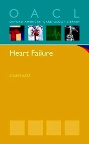 """Heart Failure """"A Practical Guide for Diagnosis and Management"""""""
