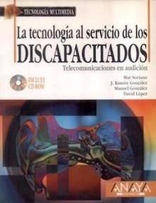 """Tecnologia al Servicio de los Discapacitados """"Incluye Cd Rom"""""""