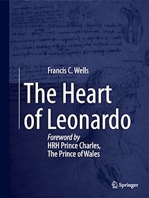 "The Heart of Leonardo ""Foreword by HRH Prince Charles, The Prince of Wales"""
