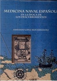 Medicina Naval Española en Epoca Descubrimientos