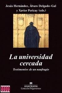 """La Universidad Cercada """"Testimonios de Un Naufragio"""""""