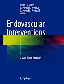 """Endovascular Interventions """"A Case-Based Approach"""""""