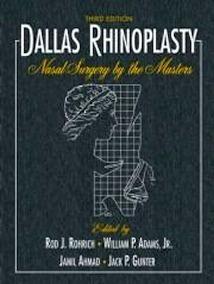 Dallas Rhinoplasty: Nasal Surgery by the Masters. 2 Vols.