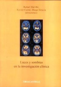 Luces y Sombras en la Investigación Clínica
