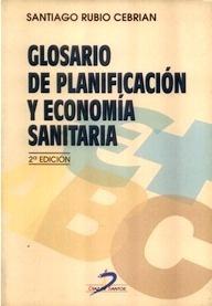Glosario de Planificación y Economía Sanitaria
