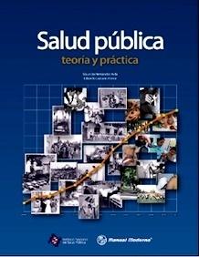 """Salud Pública """"Teoría y Práctica"""""""