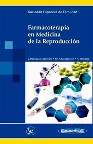 Farmacoterapia en Medicina de la Reproducción
