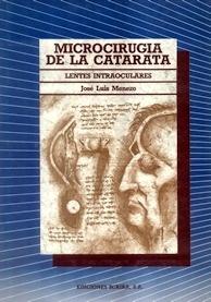 """Microcirugía de la Catarata """"Lentes Intraoculares"""""""