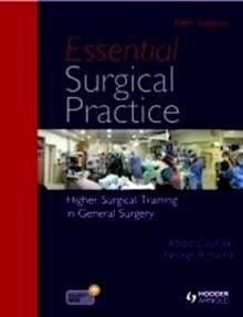 "Essential Surgical Practice ""Higher Surgical Training in General Surgery"""