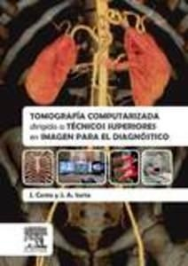 Tomografía Computarizada Dirigida a Técnicos Superiores en Imagen para el Diagnóstico