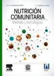 Nutrición comunitaria. Método y estrategias