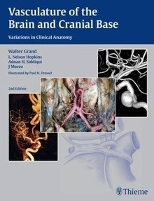 """Vasculature Of The Brain And Cranial Base """"Variations In Clinical Anatomy"""""""