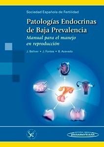 """Patologías Endocrinas de Baja Prevalencia """"Manual para el manejo en reproducción"""""""