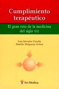 """Cumplimiento Terapeutico """"El Gran Reto de la Medicina del Siglo XXI"""""""
