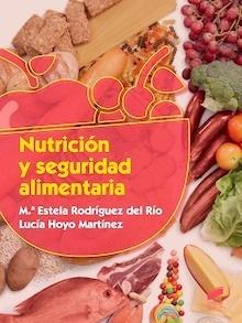 Nutrición y Seguridad Alimentaria