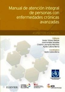 """Manual de Atención Integral de Personas con Enfermedades Crónicas Avanzadas """"Aspectos Clínicos"""""""