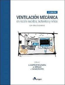 """Ventilación Mecánica en Recién Nacidos, Lactantes y Niños """"32 Videos Ilustrativos"""""""