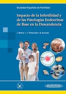 Impacto de la Infertilidad y de las Patologías Endocrinas de Base en la Descendencia