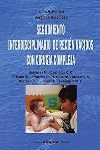 Seguimiento Interdisciplinario de Recién Nacidos con Cirugía Compleja