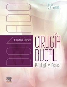 """Donado. Cirugía Bucal """"Patología y Técnica"""""""
