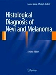 Histological Diagnosis of Nevi and Melanoma (Tapa Blanda)