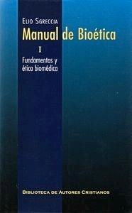 Manual de Bioética Vol. 1