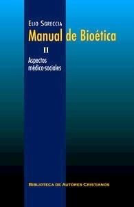 Manual de Bioética Vol. 2