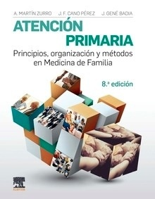 Atención Primaria. Principios,Organización y Métodos en Medicina de Familia