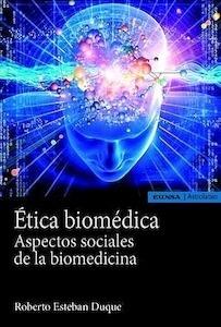 """Ética Biomédica """"Aspectos Sociales de la Biomedicina"""""""